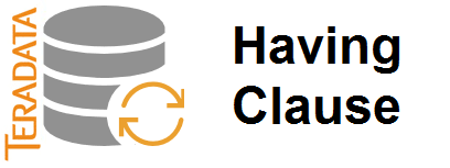 Teradata having clause
